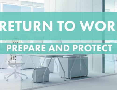 Prepare and protect for a safe return to work